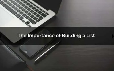 The importance of building a list