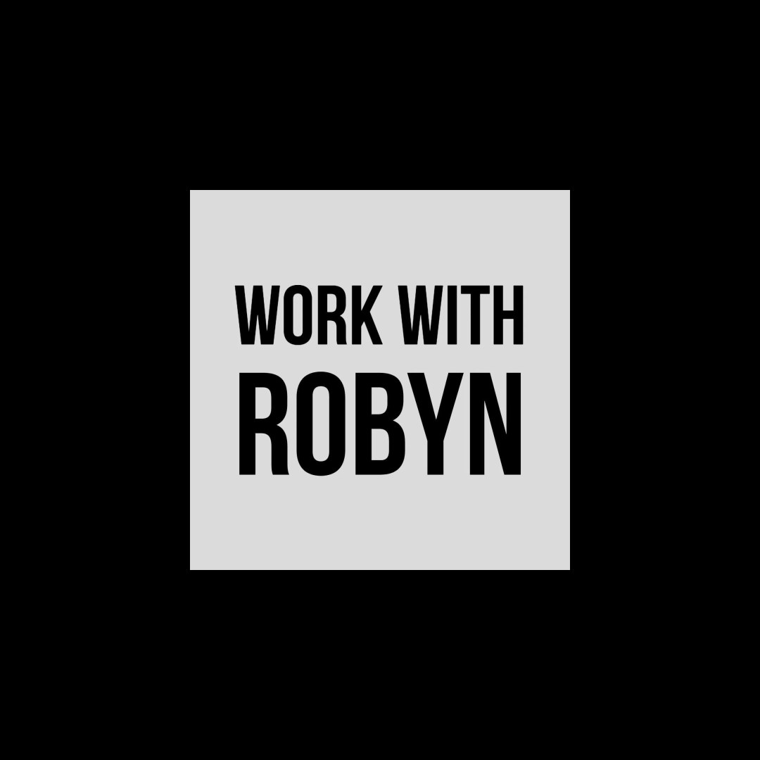 Work with Robyn