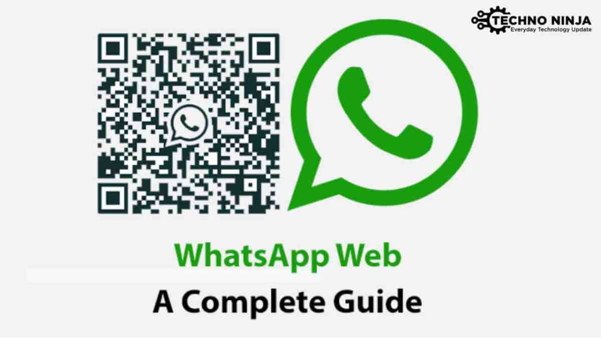 How to Use WhatsApp Web ? Everything You Need to Know About WhatsApp Web