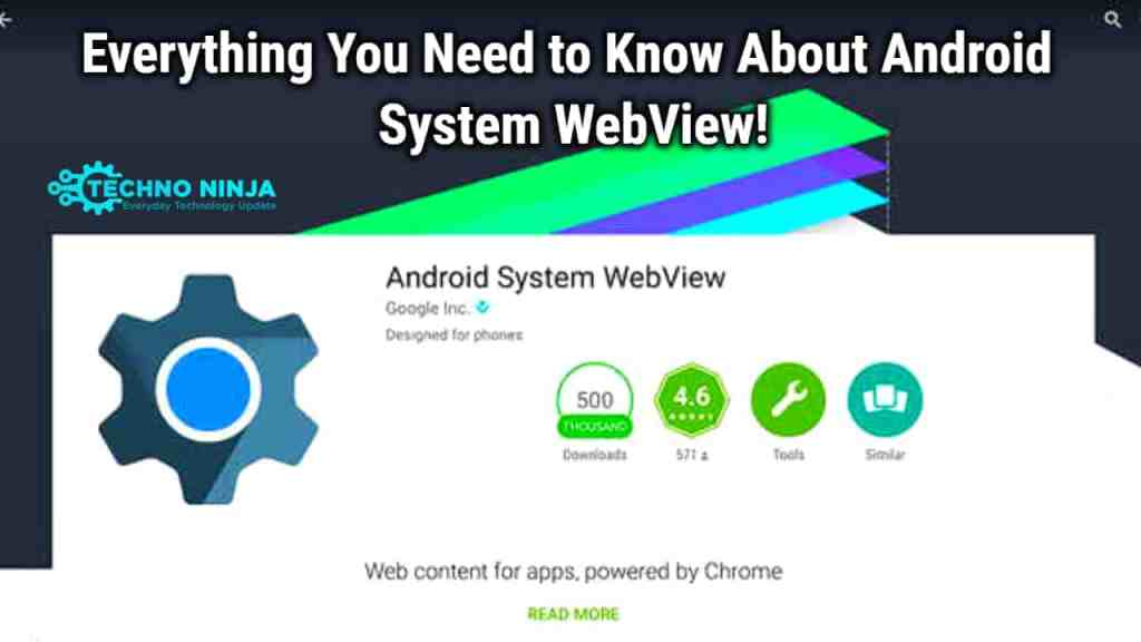 Everything You Need to know about Android System Webview?
