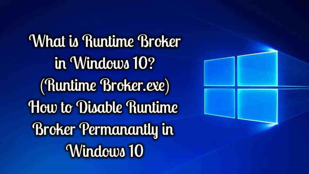 What is Runtime Broker in Windows 10