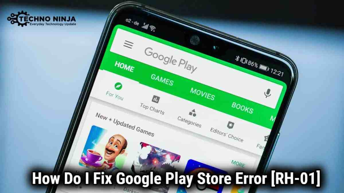 How Do I Fix Google Play Store Error [RH-01] (Updated)