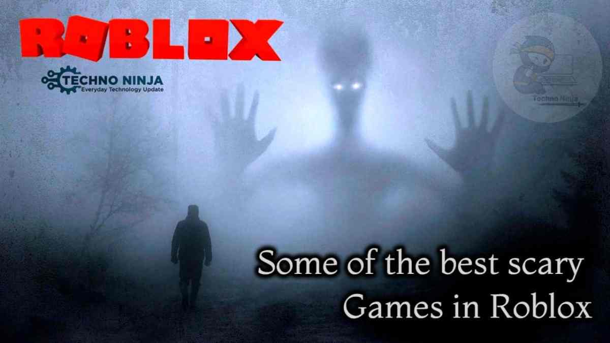 What Are Some of The Best Scary Games In Roblox? [2021]