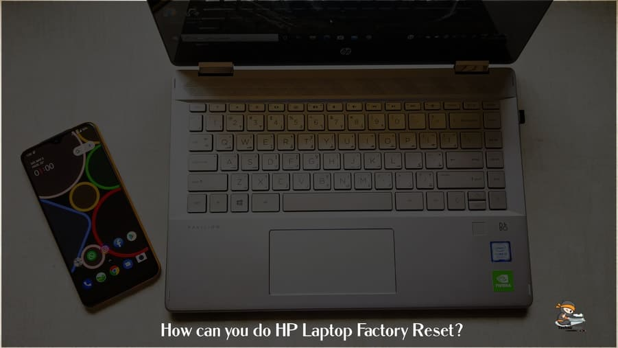 How can you do HP Laptop Factory Reset?