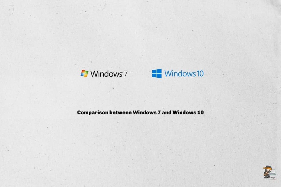 Comparison between Windows 7 and Windows 10