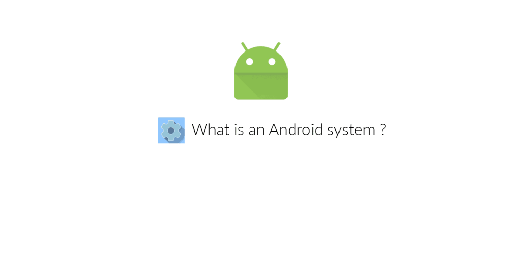 What is an Android system manager