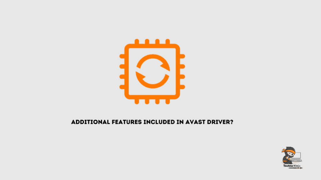 Additional features included in Avast driver?