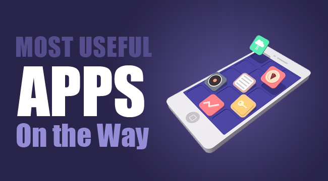 Most Useful Apps for on the Go