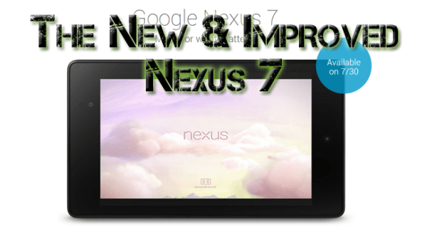 The New Nexus 7: The Official Reveal