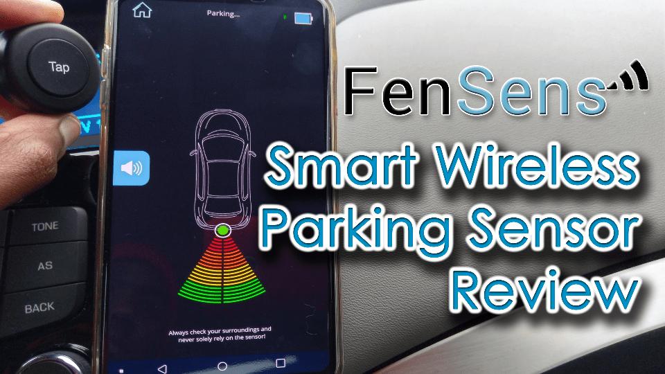 Review of the FenSens Wireless Parking Sensor