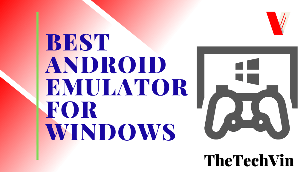 Best Android Emulator for Windows 10