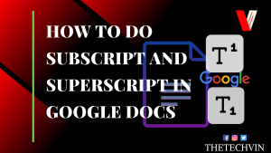 How to do Subscript in Google Docs