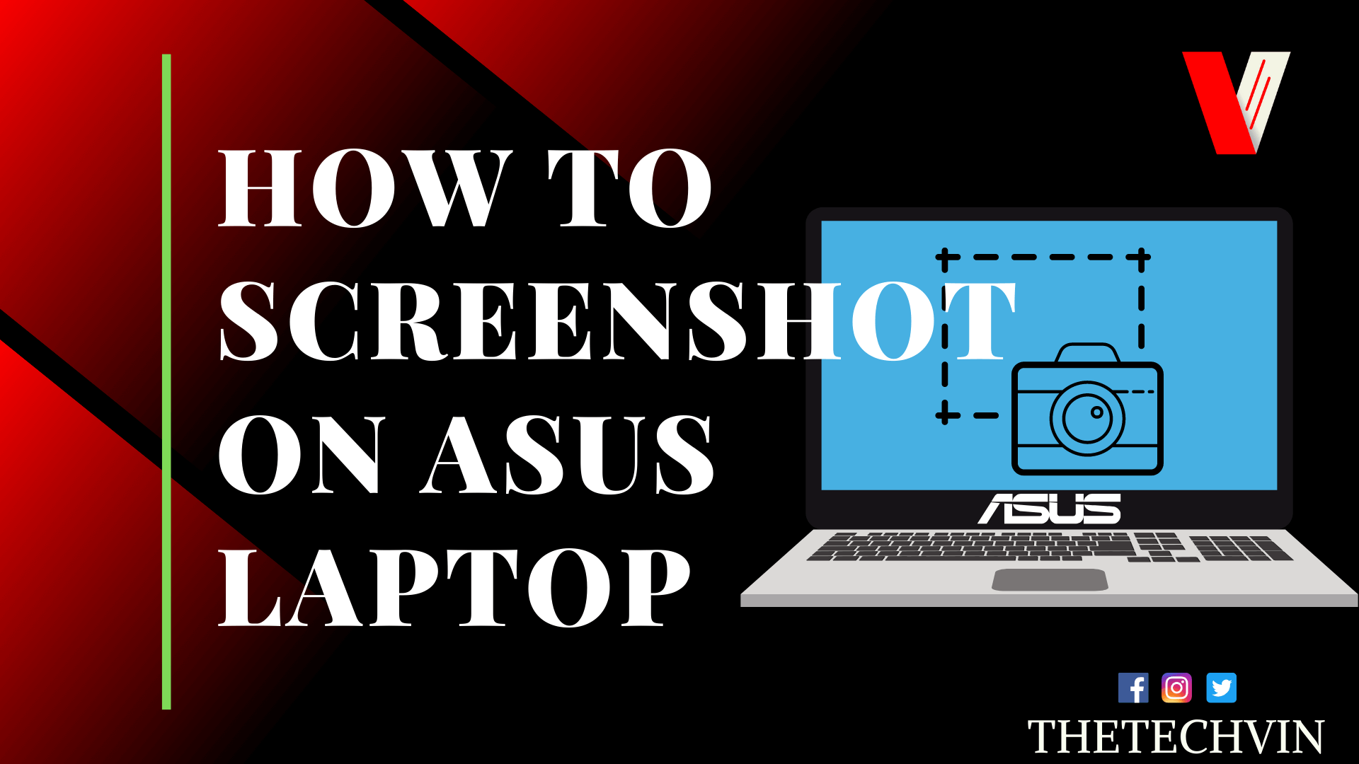 How to Screenshot on Asus Laptop [10 Quick Ways] » The TechVin