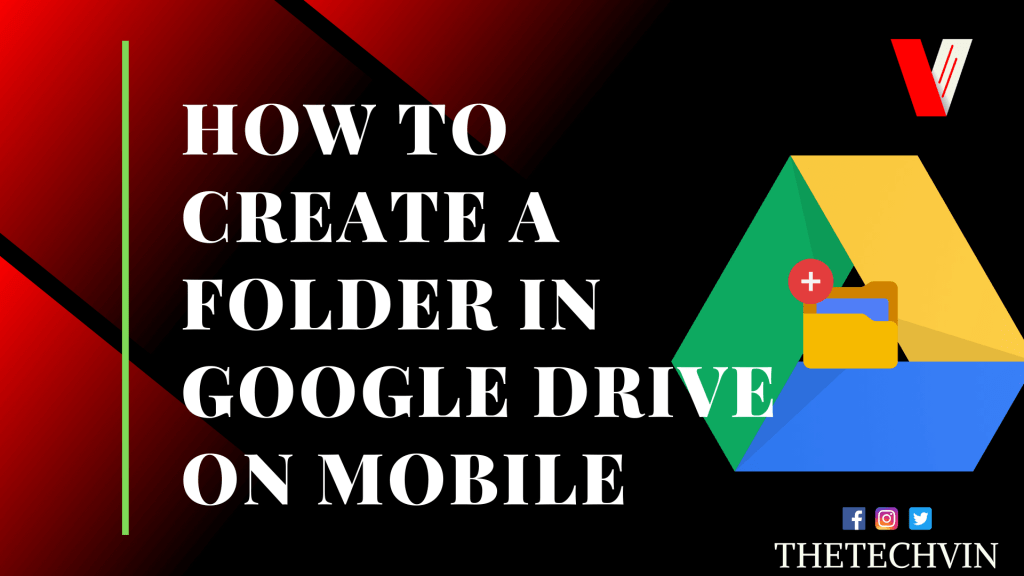 How to Create a Folder in Google Drive on SMartphone