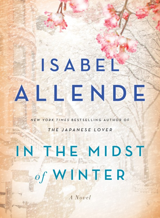 [Image description: Cover of Isabel Allende's novel In The Midst of Winter. It shows a city street blurred by snowfall with pink flowers in the top right corner.]