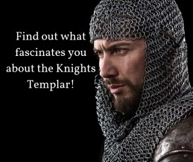 Find out what fascinates you about the Knights Templar!