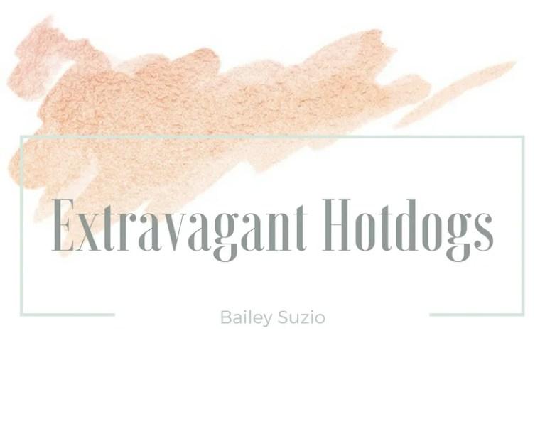 Extravagant Hotdogs