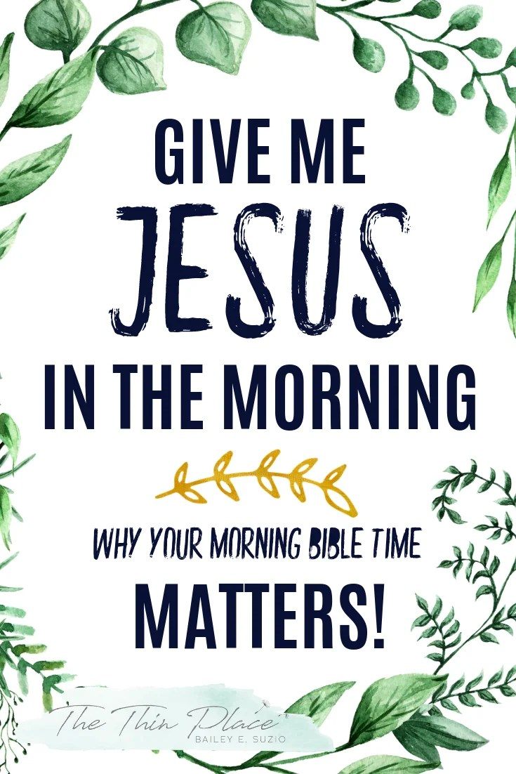 I need to spend time with Jesus in the morning. My day is not my own, it is the Lord's. When I open my eyes, I can either surrender to His plan for my day or give in to the tug of the world. But I know one thing, if I am going to combat the pain and heartache in the world around me, if I am going to live a life filled with purpose, if I want to find true peace, then in the morning, when I rise, I need Jesus. #BibleTime #morningroutine #Jesus #christianlife #christianhabits #morninghabits