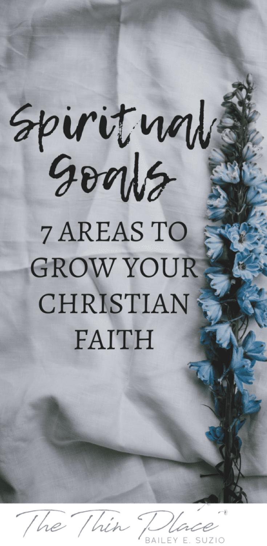 Setting Spiritual Goals to Grow Your Christian Faith #christian #faith #spiritualgoals #spirituality #christianity