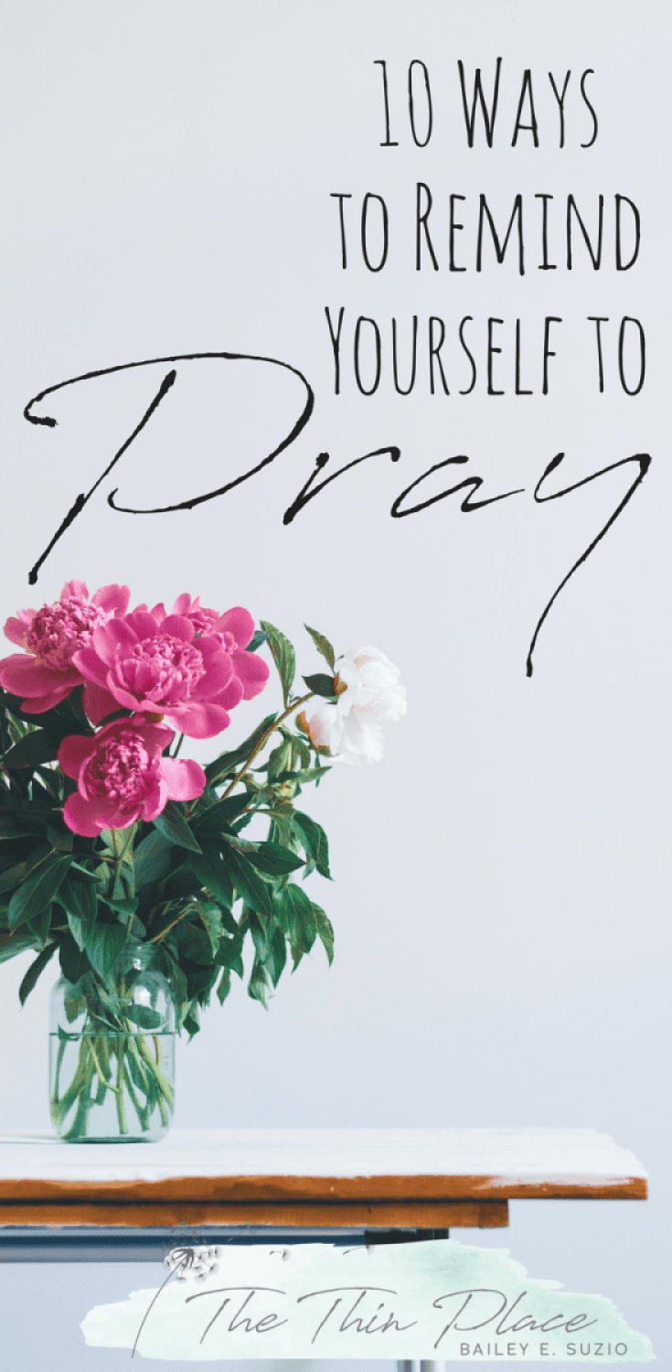 10 Triggers to Remind You to Pray without Ceasing #pray #prayer #christian #christianity #christianliving #christianwoman