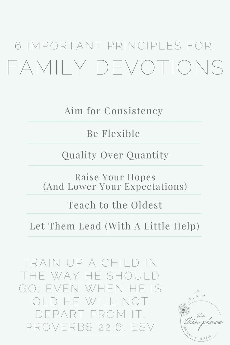 6 Important Principles for Fostering Family Devotions #familytome #christianity #christian #familydevotions #christianliving