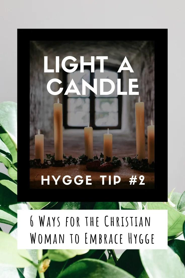 Hygge Lifestyle Tips for the Christian Women #baking #candles #hyggelifestyle #christianliving #hygge #christianwomen