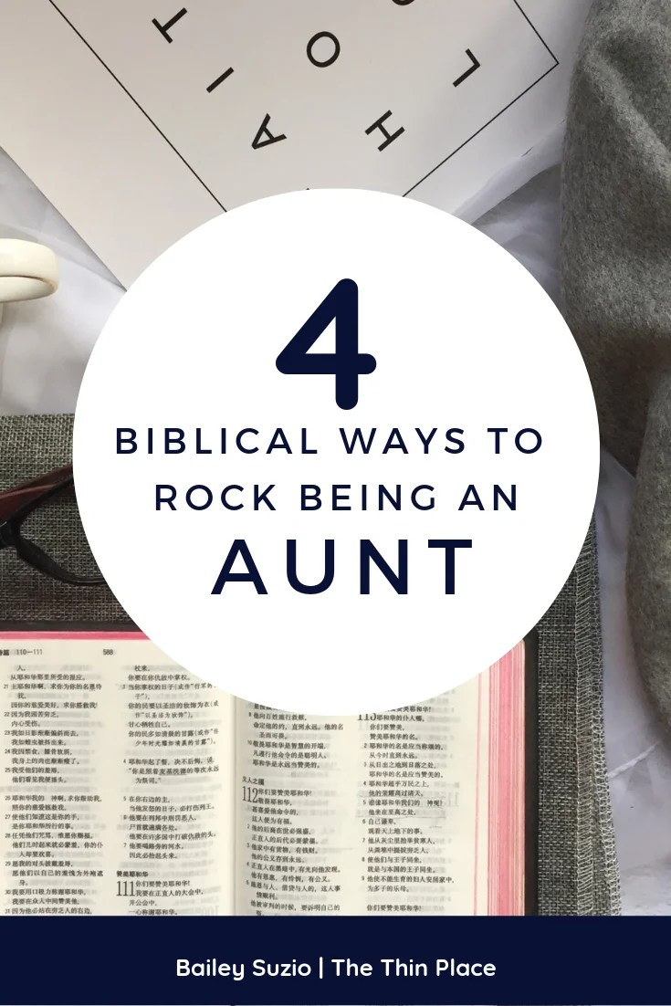 How to Rock Being an Aunt as a Christian Woman #aunt #family #devotion #biblestudy #christianity #christian