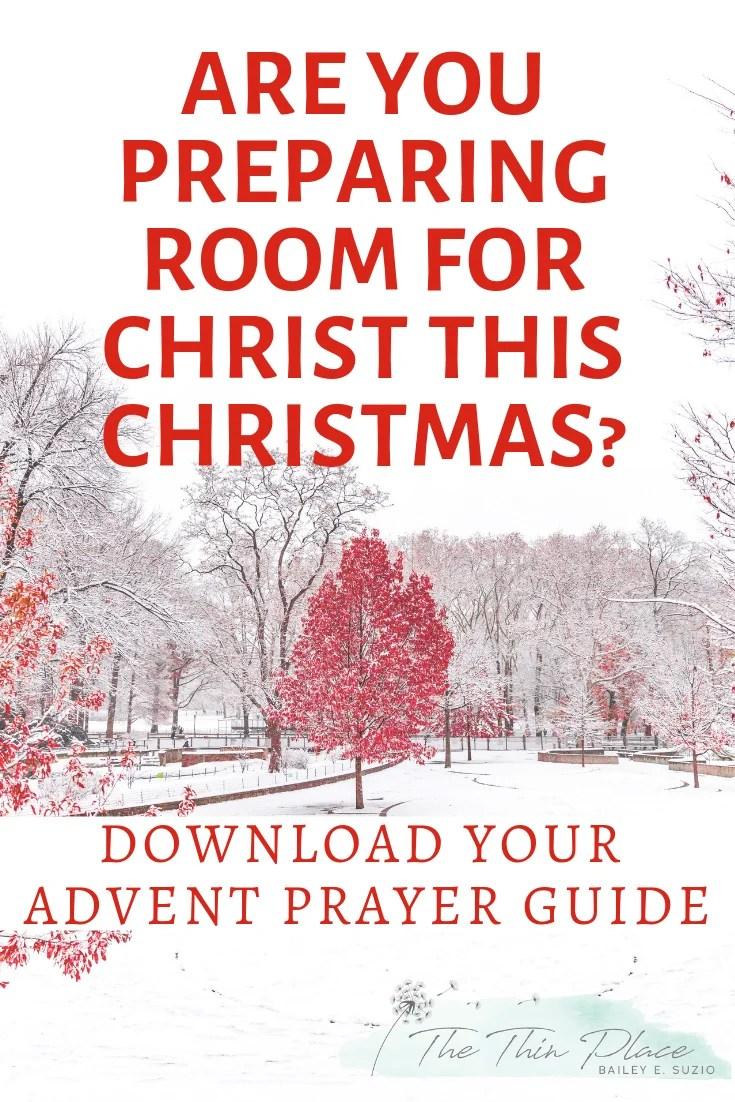 Prepare Him Room: An Advent Prayer Guide #prayer #christmas #devotional #biblestudy #advent