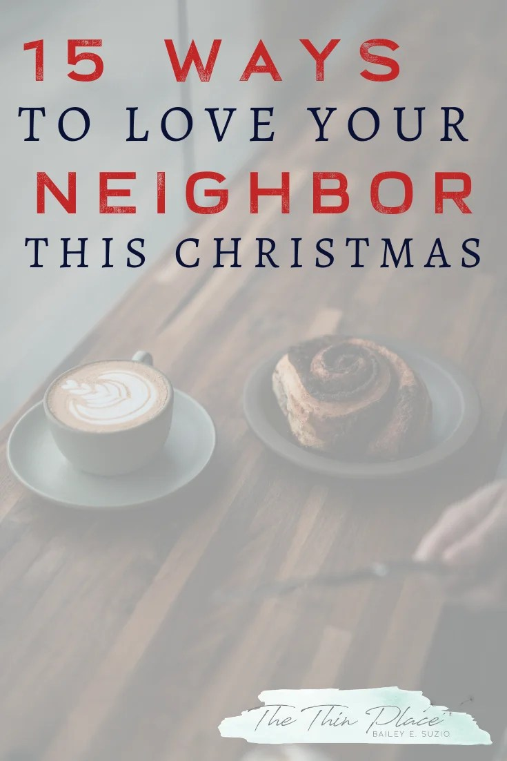 Loving Your Neighbor as You Prepare for a Christ-Centered Christmas #volunteer #service #christmast #advent #christcenteredchristmas