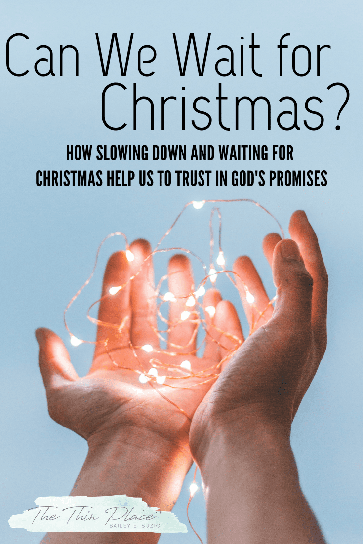 How Waiting for Christmas Helps You Wait on God's Promises #advent #christianchristmas #devotional #christmas #waiting #godspromises