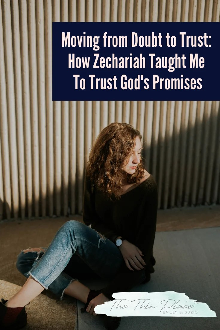 How Zechariah taught me to turn from doubt and trust in God #devotional #biblestudy #trust #christianfaith #faith