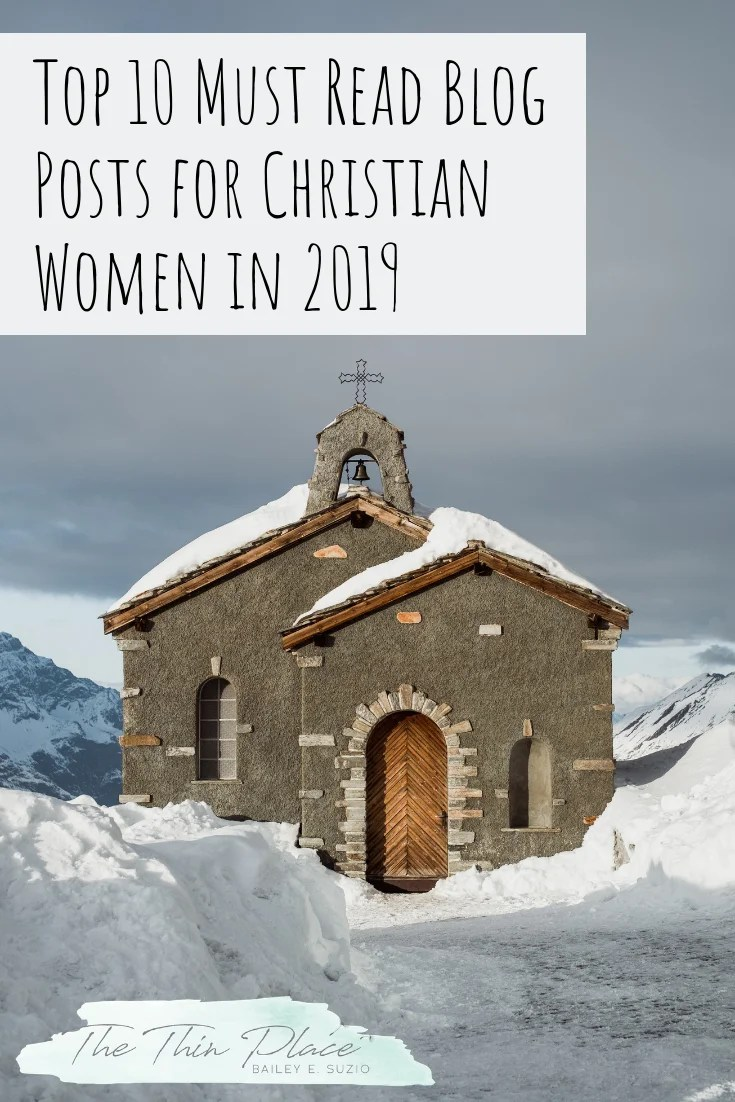 Top 10 Must Read Blog Posts for Christian Women in 2019 #christianity #devotional #biblestudy #christianwomen #proverbs31