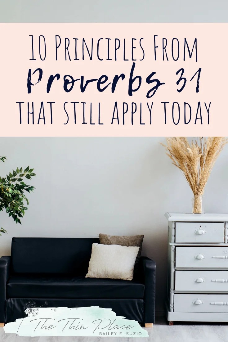 10 Principles to be a Modern Proverbs 31 Woman #proverbs31 #devotional #christianlivingtips #biblestudy #proverbs31wife #proverbs31work