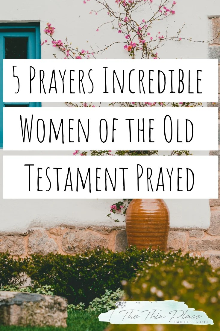 5 Prayers Biblical Women Prayed (That You Should Read!) #prayer #womenintheword #christianwomen #chasingsacred #christianwomenleaders