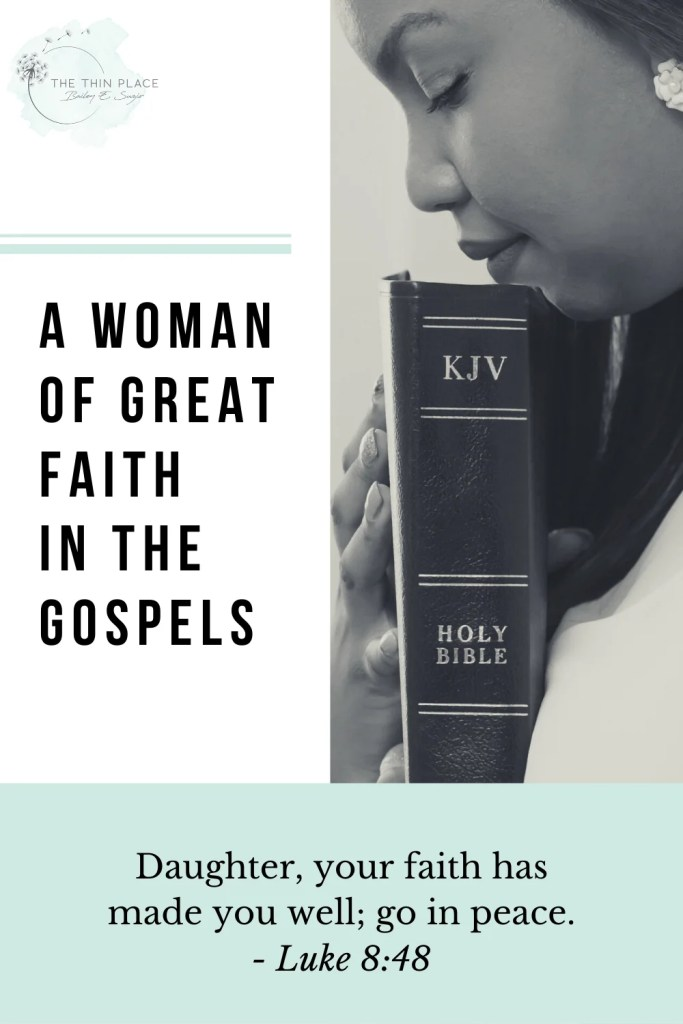 This woman is an amazing example of incredible faith in the Gospel of Luke #womenintheword #christianwoman #godlywoman#devotional #christianliving #womanoffaith