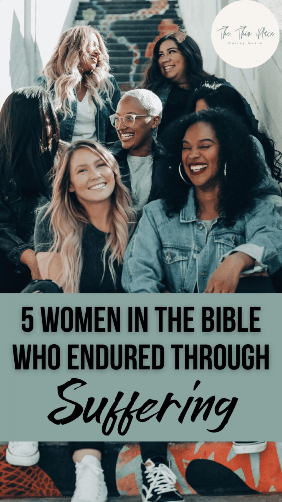 These 5 Women in the Bible who endured through suffering encourage me and other women in their trials today #womeninthebible #devotional #biblicalwomen #christianliving #christianwoman