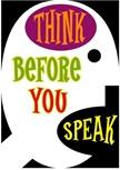 think b 4 speaking