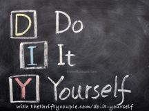 Do It Yourself (DIY) Ideas