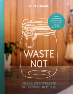 Cover of the book Waste Not by Erin Rhodes