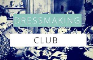 Dressmaking Club @ The Thrifty Stitcher