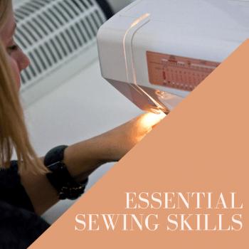 essential sewing skills