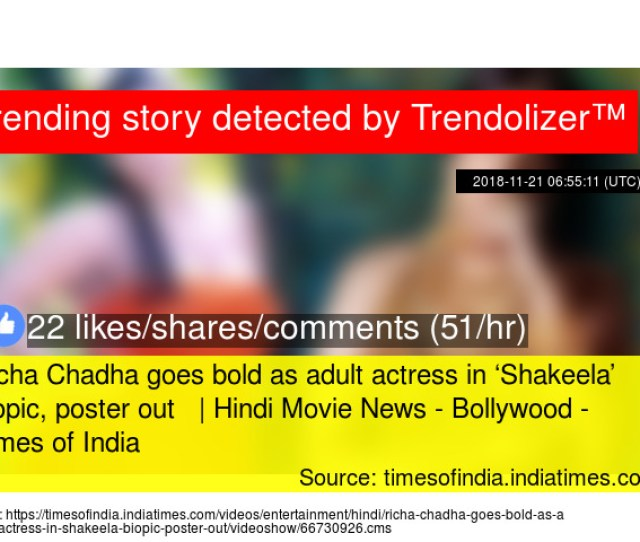 Richa Chadha Goes Bold As Adult Actress In Shakeela Biopic Poster Out Hindi Movie News Bollywood Times Of India Stats
