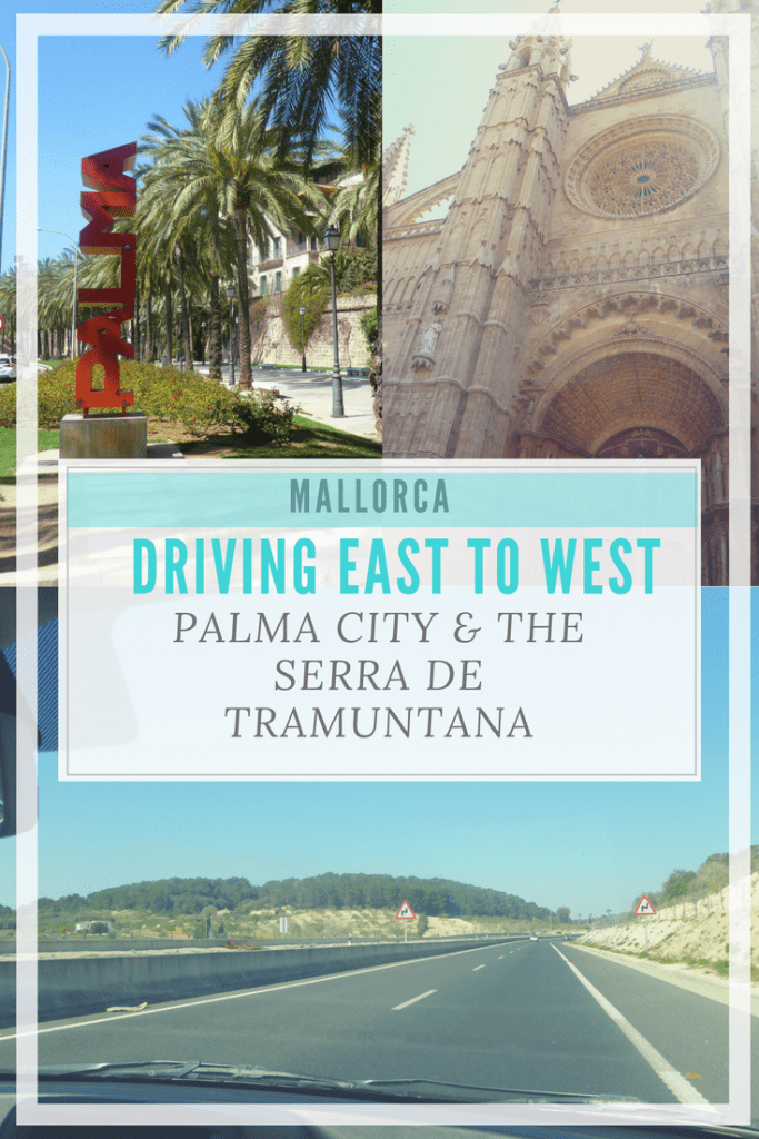With only 11 hours to explore East to West in Mallorca we set out to see Palma City and some of the Serra de Tramuntana. Find out how much we covered. | Driving in Majorca | #Palma #Majorca #Mallorca #Spain