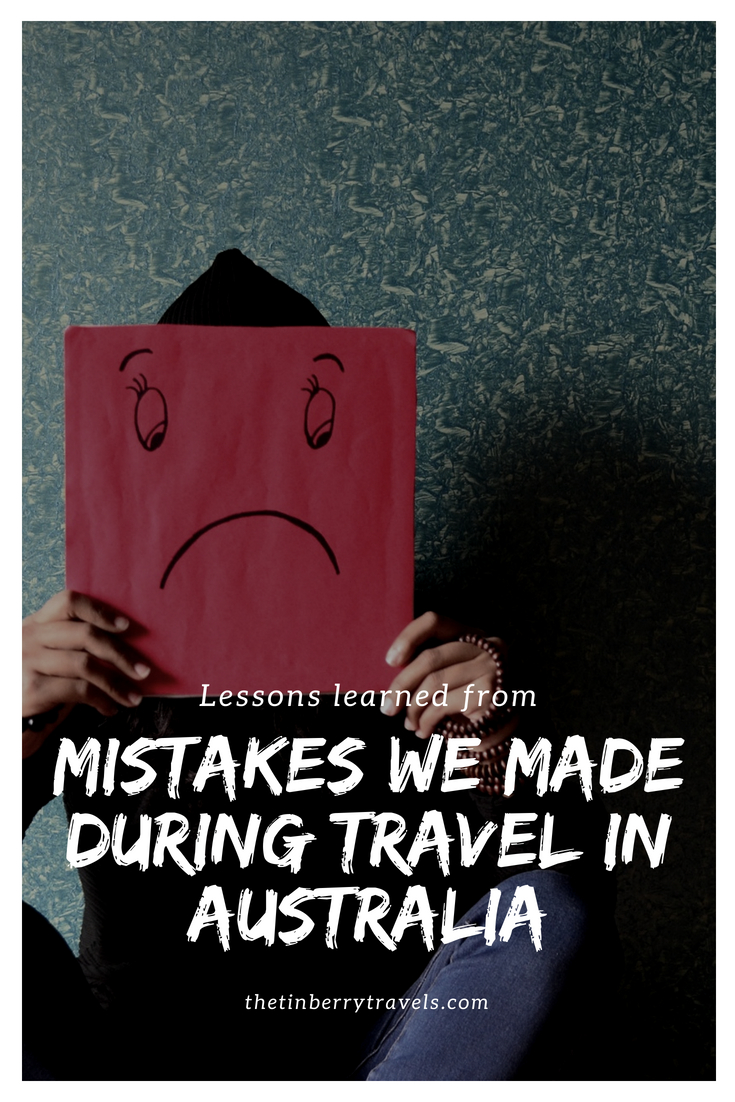 Everyone makes mistakes and that's no different when you're travelling. Here's 3 travel fails we made in Australia and the lessons we learned from them! | Travel in Australia | Travel Mistakes | #TravelMistakes #Australia