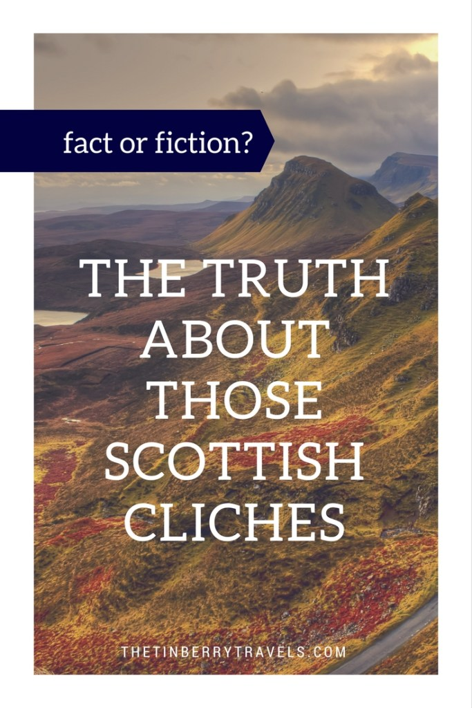 The Truth About Those Scottish Clichés. - Every country has its stereotypes and Scotland certainly has some infamous character traits but what it the truth when it comes to those Scottish clichés?
