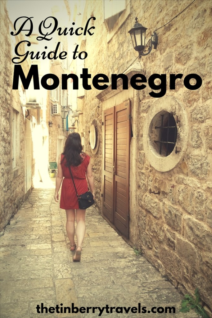 A Quick Guide to Montenegro - You might not have heard much about Montenegro before but it should definitely be on you travel list. Read our quick guide to Montenegro!