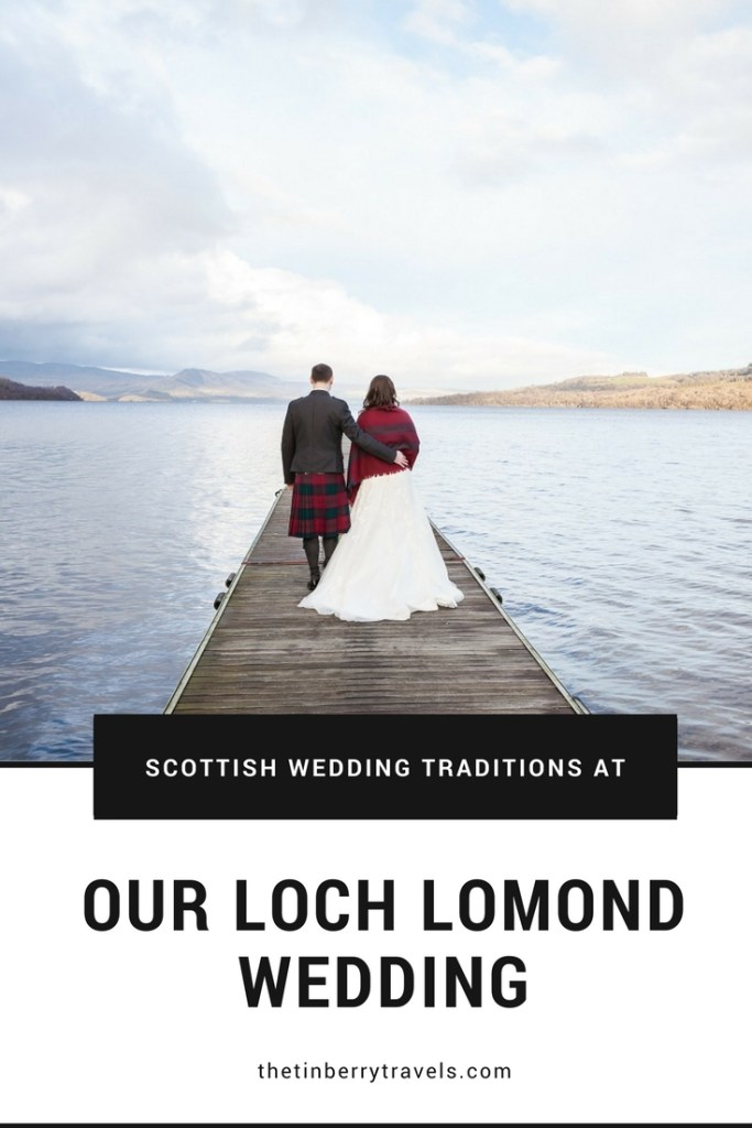 Loch Lomond is not only a must see but also a top wedding destination in Scotland. We're lucky enough to live just 30 mins away so when we got round to planning our own wedding it was the perfect choice! Find out more about our Scottish wedding traditions and the story of how the tinberry travels finally got hitched. | Scottish Wedding | Getting Married in Scotland | #ScottishWedding #Wedding