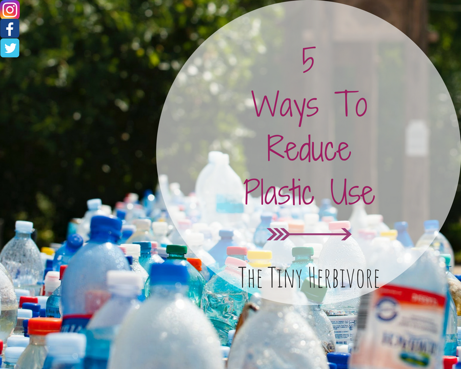 ways to reduce plastic use