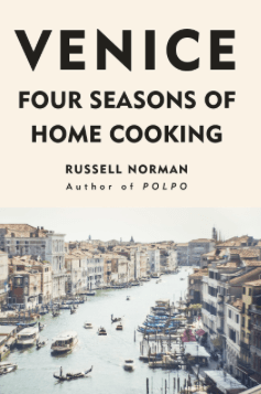 Russel Norman - Venice Four seasons of home cooking