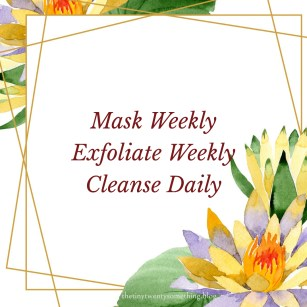 Make a Routine for your skin care